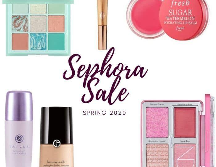 Sephora Sale Spring 2020
